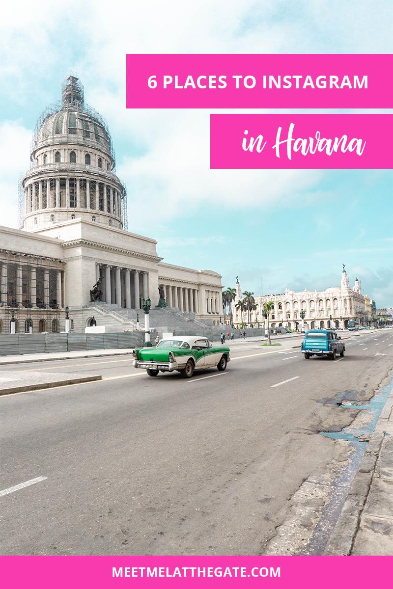 6 Places To Instagram in Havana